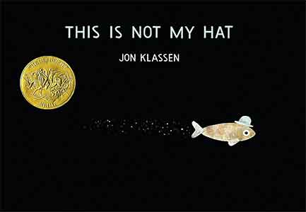 Caldecott Winners - This Is Not My Hat
