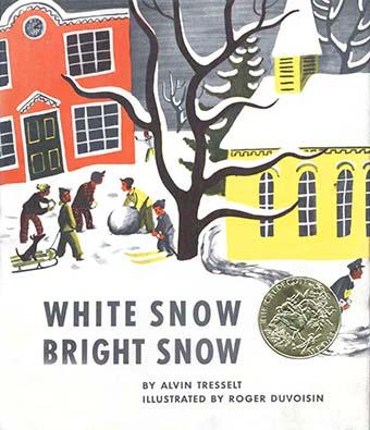 Caldecott Books 1948 - White Snow Bright Snow