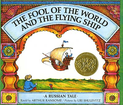 Caldecott Books 1969 - The Fool of the World and the Flying Ship