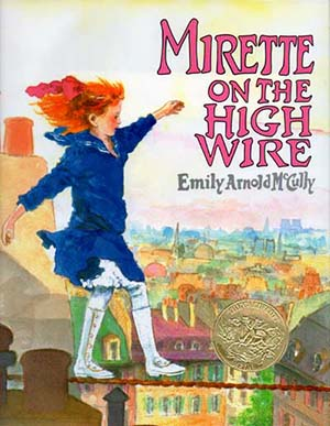 Caldecott Winners 1993 - Mirette on the High Wire