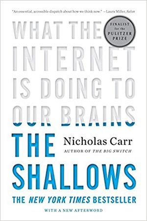 Tech Addiction Books - The Shallows