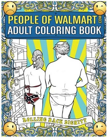Funny Gifts 2020 - People of Walmart Coloring Book