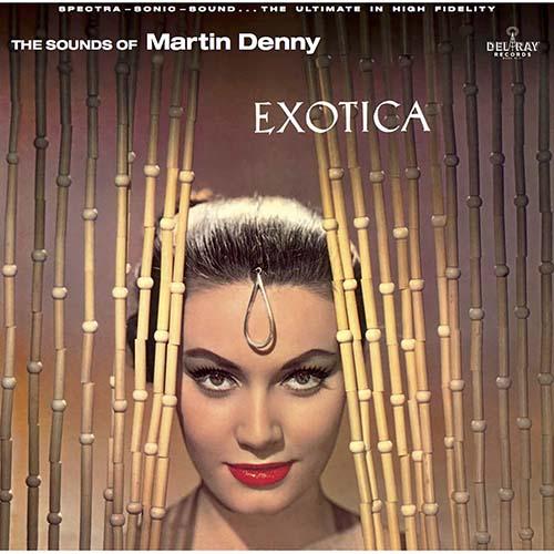 Exotica LP - Tiki Bar Lounge Music - Martin Denny